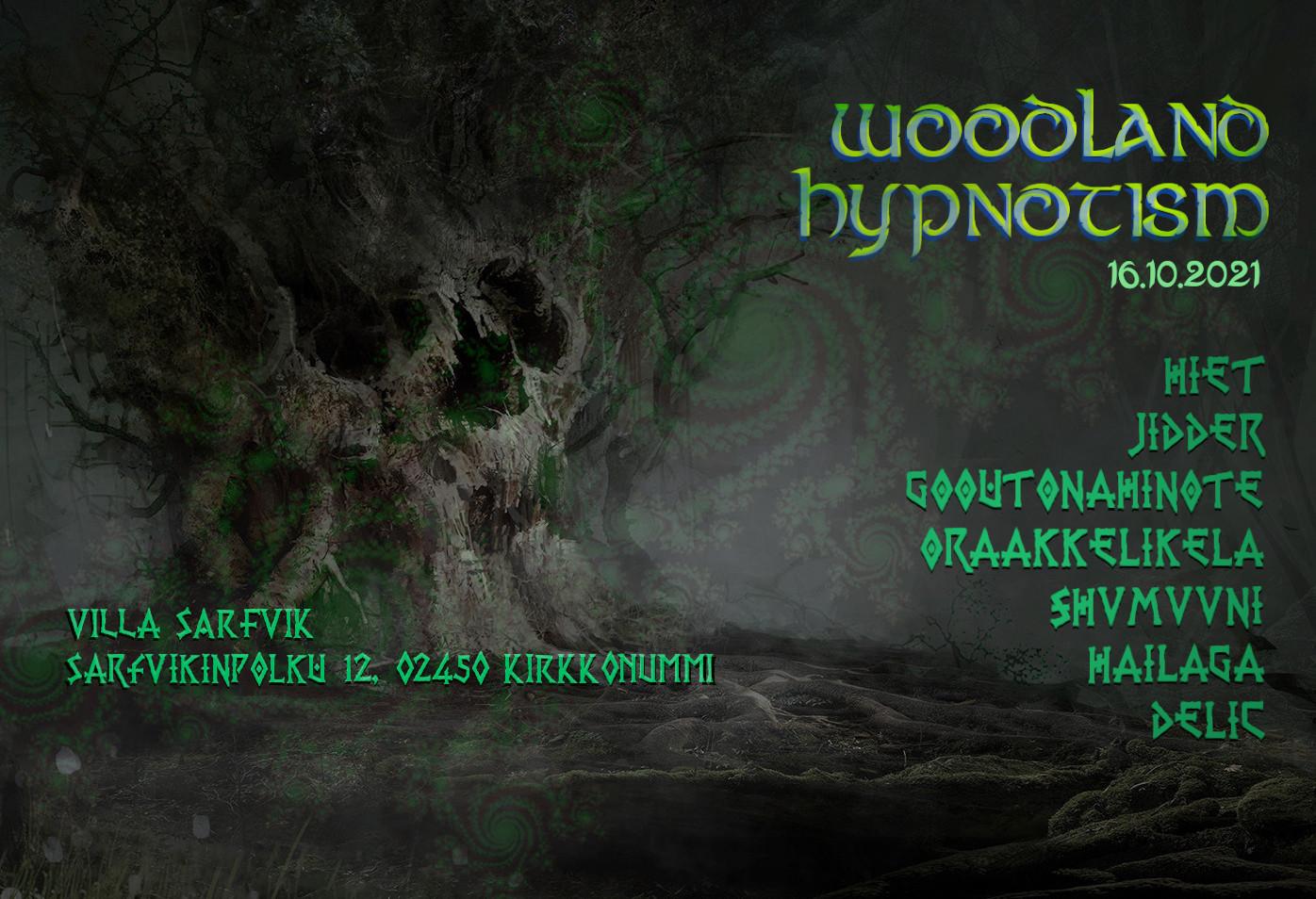 Woodland Hypnotism